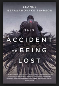 book cover for the accident of being lost by leanne simpson